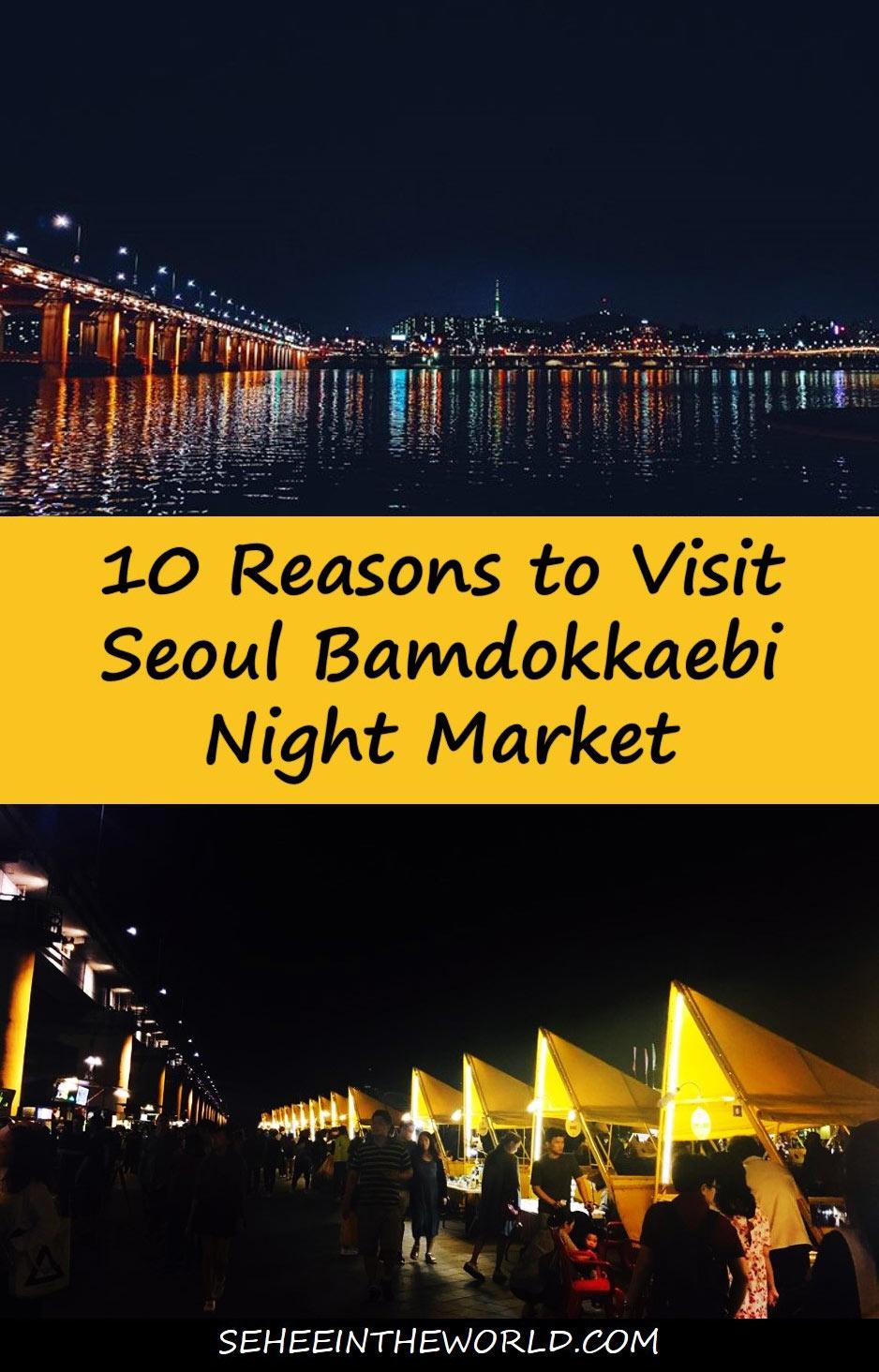 10 Reasons to Visit Seoul Bamdokkaebi Night Market - Sehee in the World - Pinterest